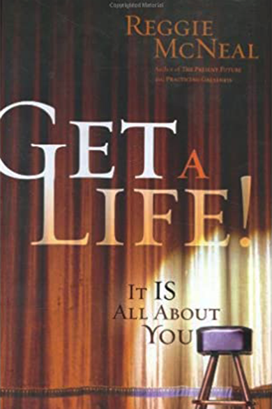 Get a Life!: It IS All About You